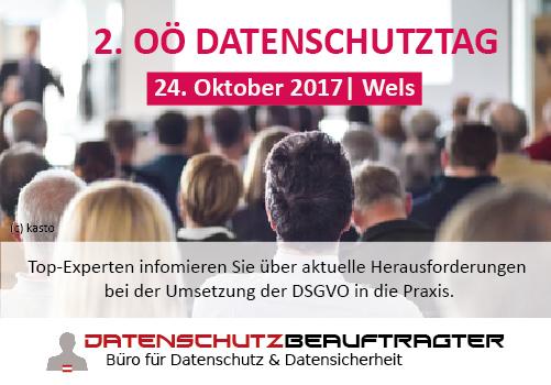 2. OÖ Datenschutztag   24.10.2017, Wels.